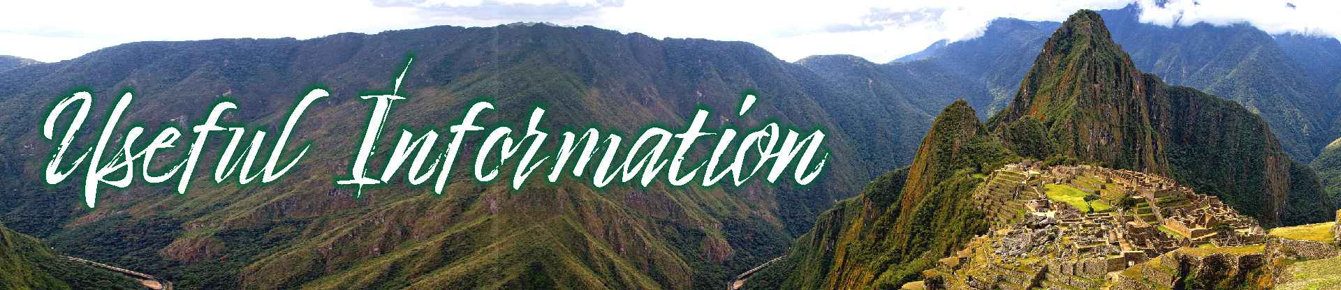 Important information about inca trail and machu picchu